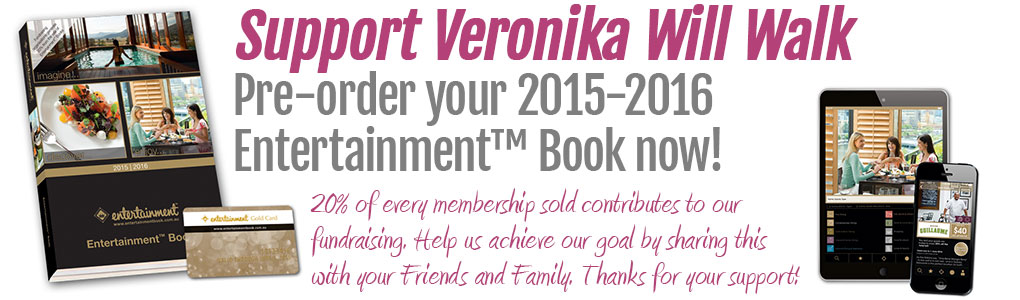 Support Veronika Will Walk - Pre-order your 2015 | 2016 Entertainment™ Book now!